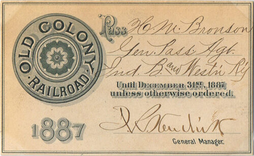 ORIGINAL 1887 OLD COLONY RAILROAD PASS-H. M. BRONSON- EXCELLENT CONDITION