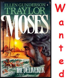 Wanted,  Moses, The Deliverer