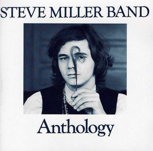 Steve Miller, Steve Miller Band - Anthology [New CD]