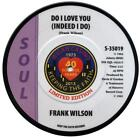 Frank Wilson do I Love You