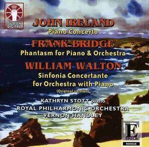 John Ireland, Frank Bridge & William Walton MUSIC FOR PIANO & ORCHESTRA