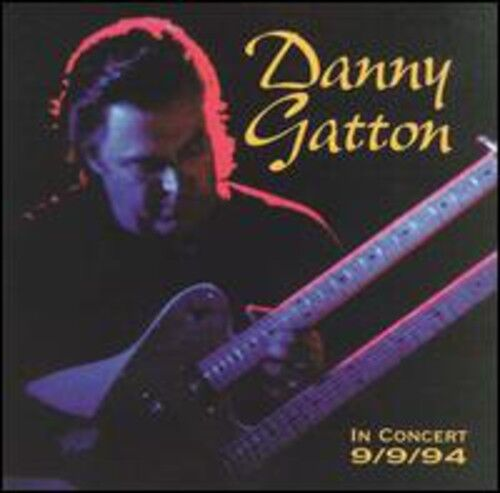 Danny Gatton - In Concert [New CD]