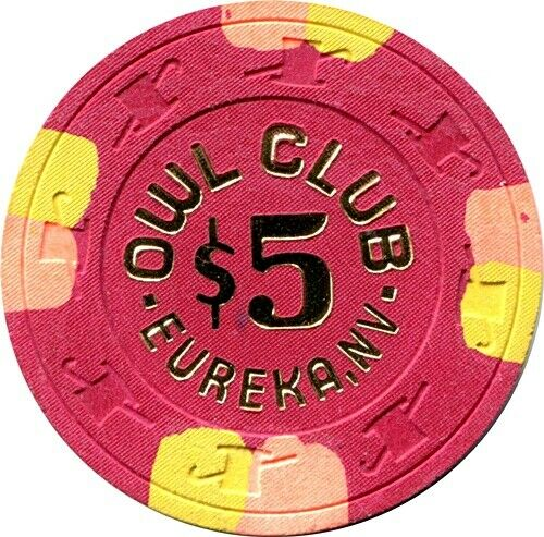 Owl Club, Eureka $5 Casino Chip  MINT
