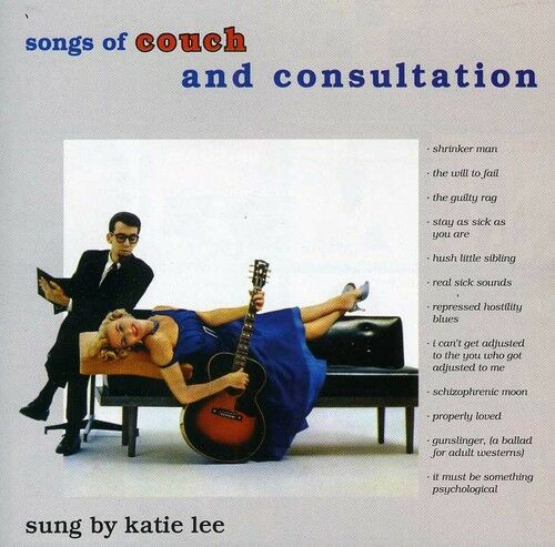 Katie Lee - Songs of Couch & Consultation [New CD]
