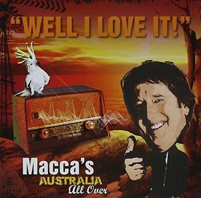 New: MACCA'S AUSTRALIA ALL OVER-Well I Love it! (Various artists) CD
