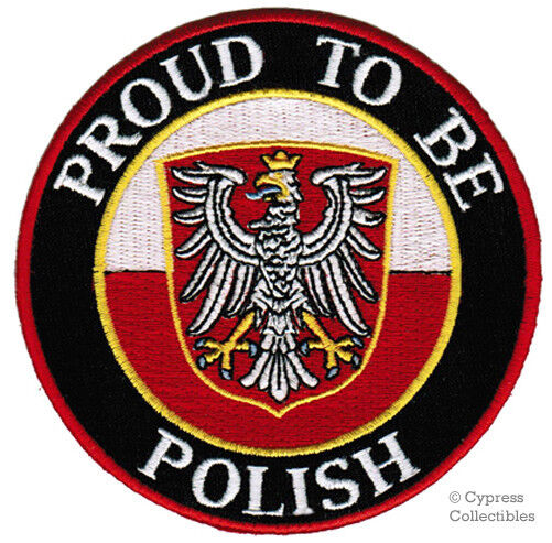 PROUD TO BE POLISH PATCH embroidered iron-on POLAND FLAG Rzeczpospolita Polska