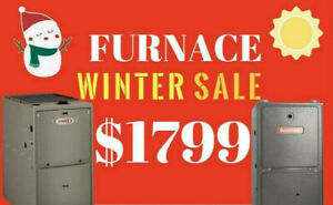Furnace and Air Conditioner - FREE Installation +$ 250 Cash Back