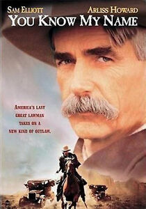 You Know My Name (DVD) Sam Elliott, Arliss Howard  NEW sealed