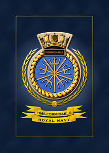 HMS FORMIDABLE SHIPS BADGE/CREST - HUNDREDS OF HM SHIPS IN STOCK