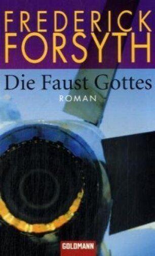 Die Faust Gottes, Band 46752 von Frederick Forsyth (2008, Taschenbuch)