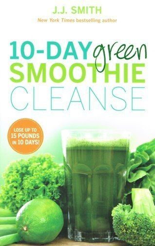 10-Day Green Smoothie Cleanse by J.J. Smith NEW