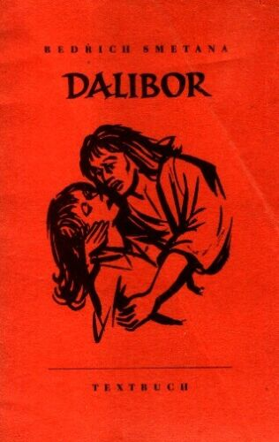Dalibor - Oper von Friedrich Smetana (Honolka) Opern Libretto Textbuch - SELTEN