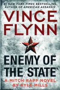 ENEMY OF THE STATE VINCE FLYNN NEW MITCH RAPP BY KYLE MILLS
