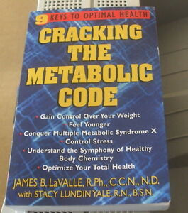 Cracking the metabolic code de James B. Lavallee
