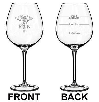 Jumbo 20oz Wine Glass 2 Sided RN Registered Nurse Good Bad Day Fill Lines