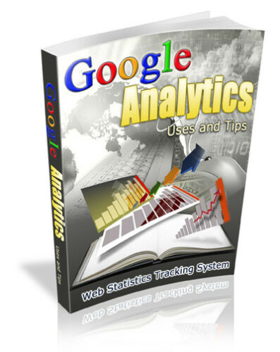 Google Analytics Uses and Tips PDF eBook with Full resale rights!
