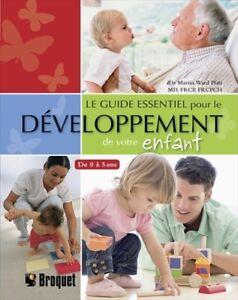 Le guide essentiel pour le développement de votre enfant Platt