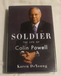 Soldier the life of Colin Powell by Karen Deyoung