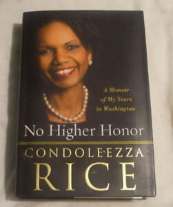 No Higher Honor - Condoleezza Rice in english  politique