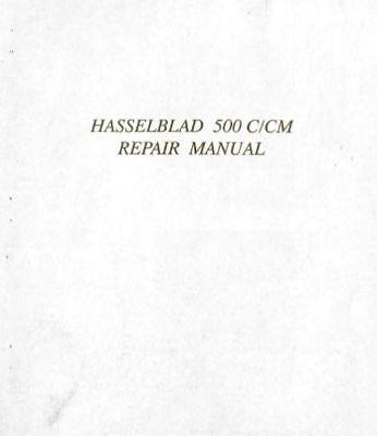 HASSELBLAD 500 C/CM REPAIR MANUAL  FREE SHIP