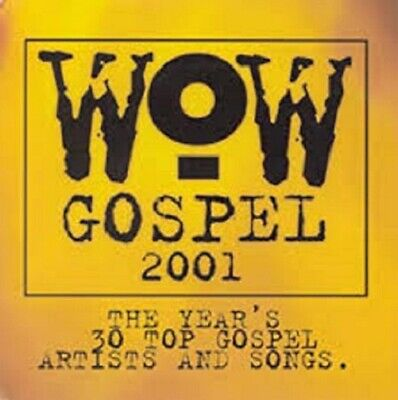Wow Gospel 2001 The Year's 30 Top Gospel Artists And Songs [CD, 2-Disc Set] -