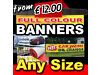 PRINTED PVC BANNER FROM £12.00/OUTDOOR BANNERS/MESH/STICKERS/FLAGS/SIGNS/MENU/WINDOW & CAR GRAPHIC / Eastham, London