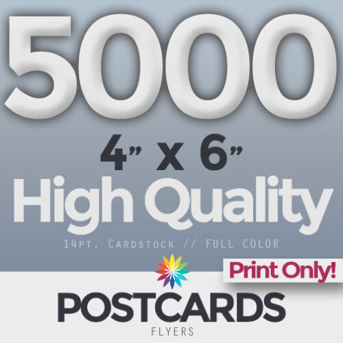 """5000 Full Color 4""""x6"""" POSTCARDS/FLYERS -BOTH SIDES- PRINTING ONLY! FREE SHIPPING"""