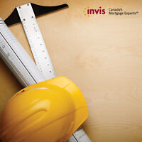 Construction Financing- Talk to a Mortgage Broker.