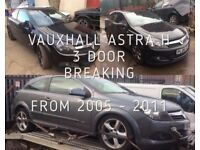 VAUXHALL ASTRA H 3 DOOR, BREAKING FOR SPARES