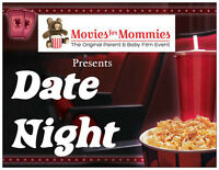 Date Night Presented by Movies for Mommies