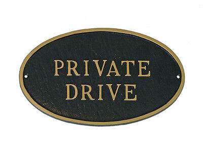Private Drive OVAL Statement Plaque Wall or Lawn 3 Sizes 24 Colors Warning Sign Private Drive Lawn Plaque