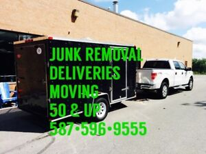 Junk Removal - Moving - Deliveries - $50 & up