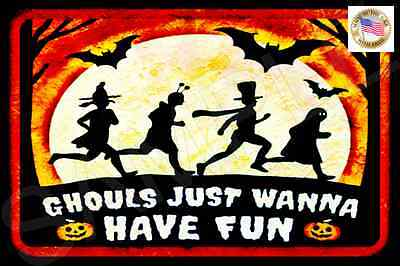 HALLOWEEN SIGN GHOULS WANNA HAVE FUN! USA MADE METAL 8X12 HAUNTED HOUSE COSTUME