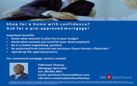 Get a Pre-Approved Mortgage ~ Hold the low rate for 130 days!