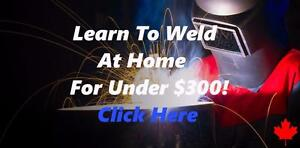 Free Info - Learn To Weld At Home For Under $300