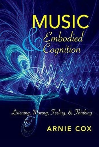 Cox-Music And Embodied Cognition  BOOK NEW