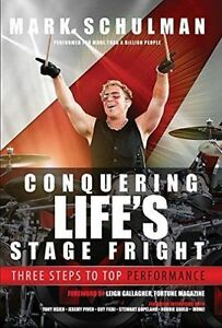 Schulman Mark Conquering Life's Stage Fright 3 Steps To - Hardcover NEW Mark Sch