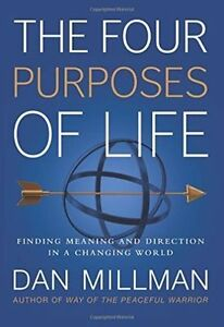 The Four Purposes of Life: Finding Meaning and Directio - Paperback NEW Dan Mill
