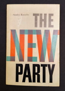 Collectible autographed Stanley Knowles The New Party NDP book
