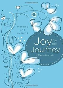 Joy for the Journey: Morning and Evening by Thomas Nelson Publishers | Hardcover