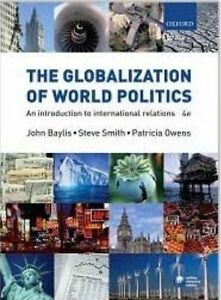 The Globalization of World Politics 4th (fourth) edition