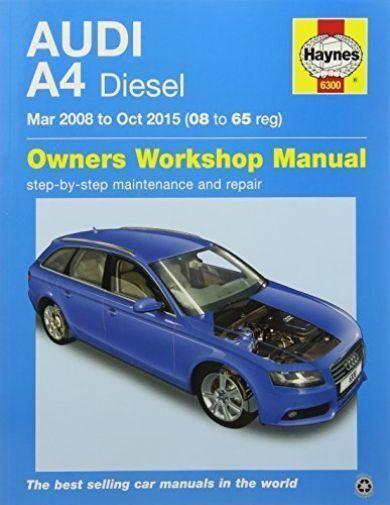 Haynes Manual Audi A4 2008-15 inc Avant 2.0 Diesel Workshop Manual