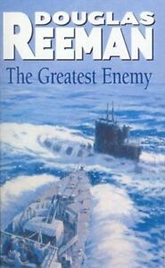 The Greatest Enemy by Douglas Reeman (Paperback, 2015)