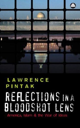 Pintak-Reflections In A Bloodshot Lens  BOOK NEW