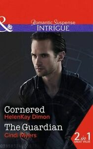 Good, Cornered: Cornered/The Guardian (Corcoran Team: Bulletproof Bachelors, Boo
