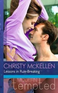 McKellen, Christy, Lessons in Rule-Breaking (Modern Tempted), Very Good Book