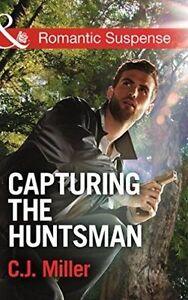 Good, Capturing the Huntsman (Romantic Suspense), Miller, C. J., Book