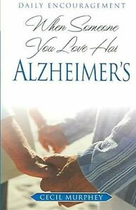 When Someone You Love Has Alzheimer's: Daily Encouragement by Murphey, Cecil