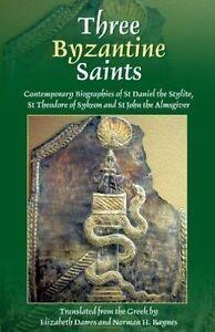Three Byzantine Saints by Elizabeth A. S. Dawes, Norman Hepburn Baynes...