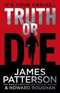 **NEW PB** Truth or Die by James Patterson (Paperback, 2016)